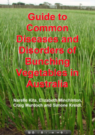 Guide to common diseases and disorders of bunching vegetables in Australia