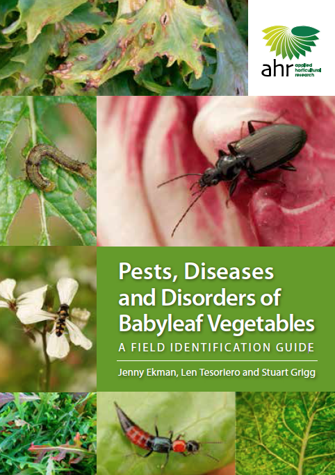 Pests, Diseases and Disorders of Babyleaf Vegetables: A field identification guide