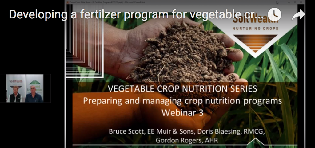 Developing a fertilizer program for vegetable crops with Bruce Scott & Doris Blaesing (webinar recording)
