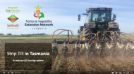 Strip-till in Tasmania; A reduced till faming system