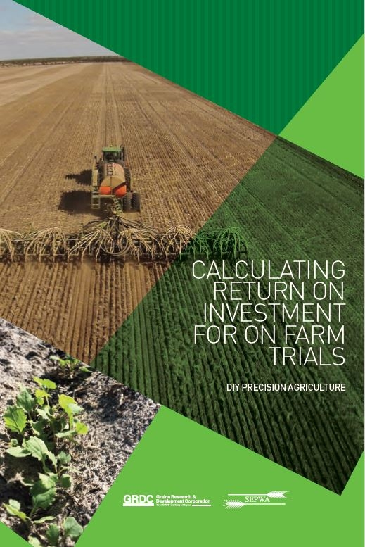 Calculating Return on Investment for on farm trials